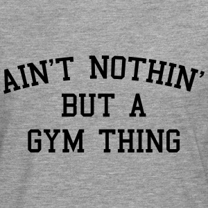 A Gym Thing Tops - Männer Premium Langarmshirt