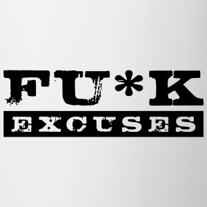 Fuck Excuses - Taza