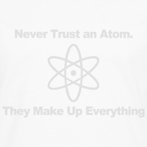Trust no atom! Tee shirts - T-shirt manches longues Premium Homme