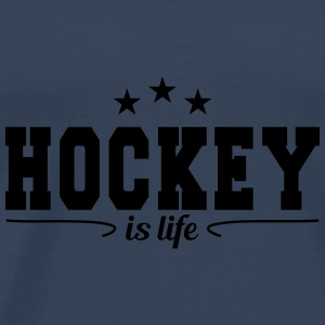 hockey is life 4 Other - Men's Premium T-Shirt