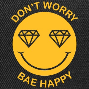 DON'T WORRY - BAE HAPPY Tee shirts - Casquette snapback