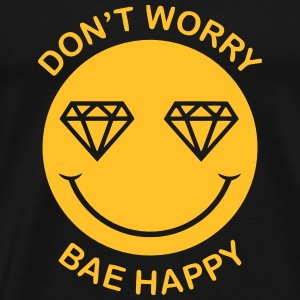 DON'T WORRY - BAE HAPPY Babybody - Premium-T-shirt herr