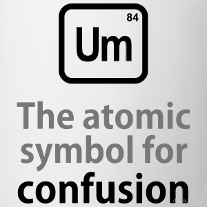 THE CHEMICAL ELEMENT OF CONFUSION T-shirts - Mugg