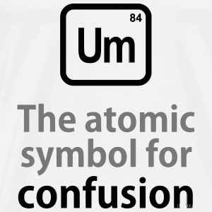 THE CHEMICAL ELEMENT OF CONFUSION Bags & Backpacks - Men's Premium T-Shirt