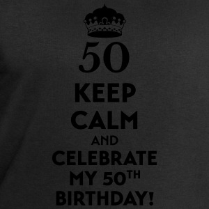 Keep calm and celebrate my 50. Birthday T-Shirts - Men's Sweatshirt by Stanley & Stella