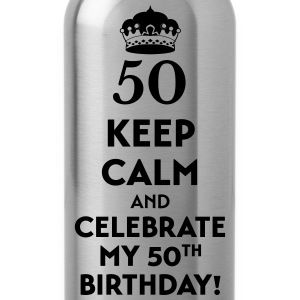 Keep calm and celebrate my 50. Birthday T-Shirts - Water Bottle
