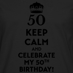 Keep calm and celebrate my 50. Birthday T-Shirts - Men's Premium Longsleeve Shirt