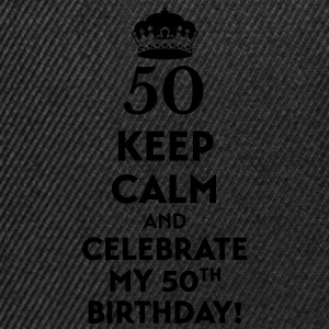 Keep calm and celebrate my 50. Birthday T-Shirts - Snapback Cap