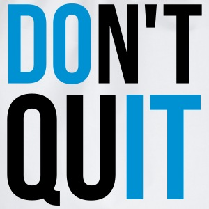 Don't Quit T-Shirts - Turnbeutel