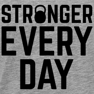 Stronger Every Day Débardeurs - T-shirt Premium Homme