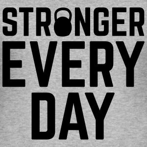 Stronger Every Day Sweaters - slim fit T-shirt