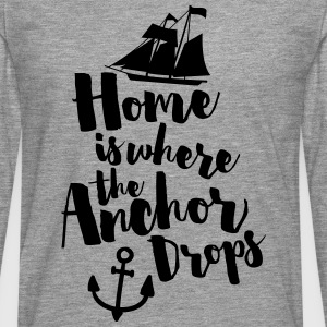 Where The Anchor Drops  Tank Tops - Männer Premium Langarmshirt