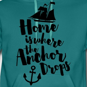 Where The Anchor Drops  T-shirts - Herre Premium hættetrøje