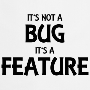 It's not a bug, it's a feature Långärmade T-shirts - Förkläde