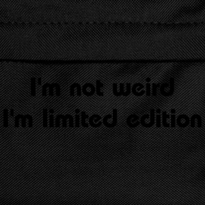 I'm not weird, I'm limited edition T-shirts - Rugzak voor kinderen