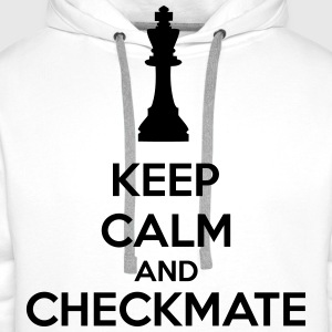 Keep Calm And Checkmate   T-shirts - Herre Premium hættetrøje