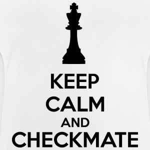 Keep Calm And Checkmate   Shirts - Baby T-Shirt