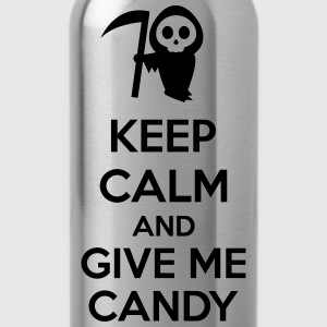 Keep Calm And Give Me Candy Magliette - Borraccia