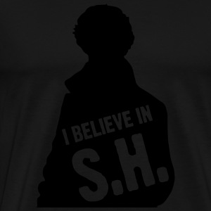 I Believe In S.H. Hoodies & Sweatshirts - Men's Premium T-Shirt