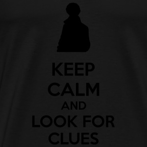 Keep Calm And Look For Clues Tank Tops - Men's Premium T-Shirt
