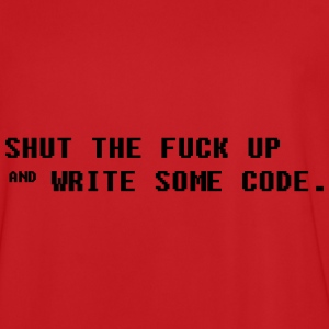 Shut The fuck Up and Write some Code Pullover & Hoodies - Männer Fußball-Trikot