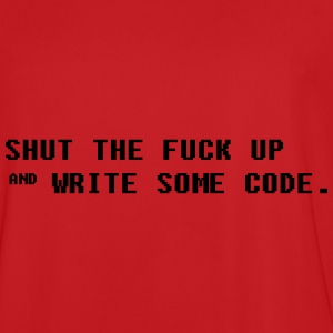 Shut the fuck up and write some code Hoodies & Sweatshirts - Men's Football Jersey