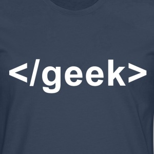 Geek Closing Tag - Men's Premium Longsleeve Shirt