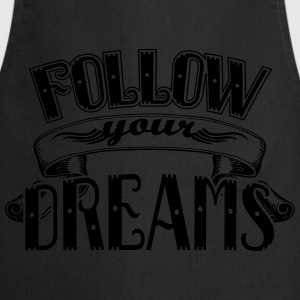 Follow your dreams Tank topy - Fartuch kuchenny