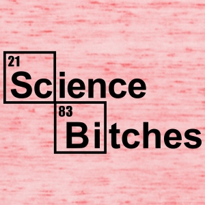 Science Bitches Camisetas - Camiseta de tirantes mujer, de Bella