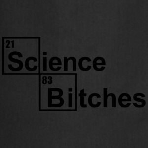 Science Bitches T-Shirts - Cooking Apron