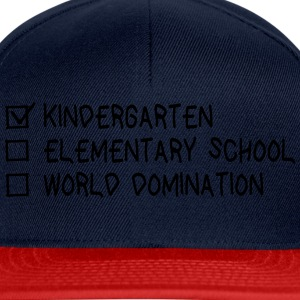Kindergarten elementary school world domination Langarmshirts - Snapback Cap