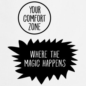Get Out Your Comfort Zone T-shirts - Forklæde