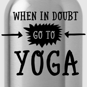 When In Doubt Go To Yoga T-shirts - Vattenflaska