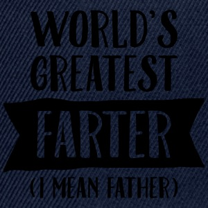 World's Greatest Farter (I Mean Father) T-shirts - Snapback Cap