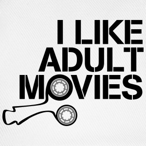 i like adult movies Magliette - Cappello con visiera