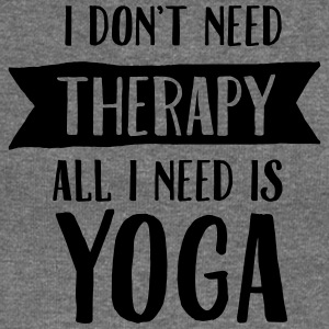 I Don't Need Therapy - All I Need Is Yoga Magliette - Felpa con scollo a barca da donna, marca Bella