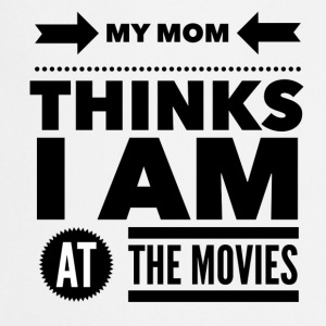 My mom thinks i am at the movies Koszulki - Fartuch kuchenny
