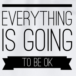 Everything is going to be ok Buttons & merkelapper - Gymbag