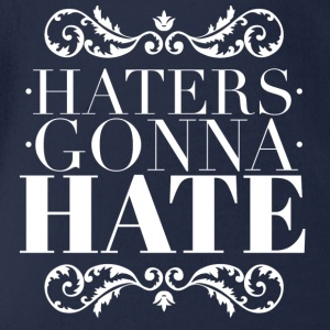 Haters gonna hate Tee shirts - Body bébé bio manches courtes