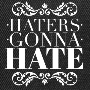 Haters gonna hate Mokken & toebehoor - Snapback cap