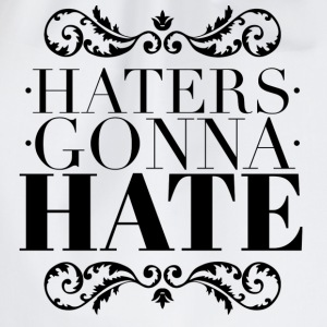 Haters gonna hate T-Shirts - Turnbeutel