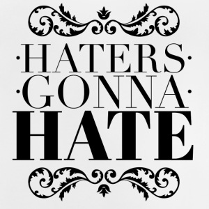 Haters gonna hate Tee shirts - T-shirt Bébé