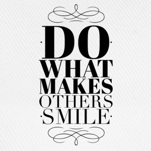 Do what makes others smile Przypinki - Czapka z daszkiem