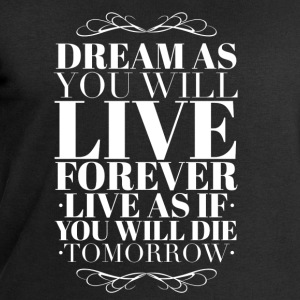 Live as you will die tomorrow T-shirts - Mannen sweatshirt van Stanley & Stella