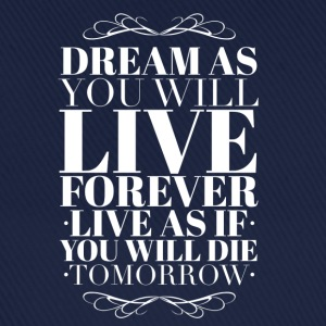 Live as you will die tomorrow T-shirts - Basebollkeps