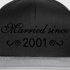 Married since 2001 T-Shirts - Snapback Cap
