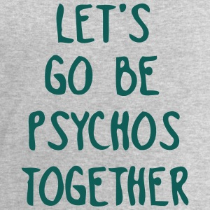 LET US TOGETHER PSYCHO BE Tops - Sudadera hombre de Stanley & Stella
