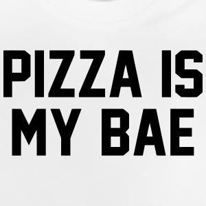 PIZZA IS MY BABE Long Sleeve Shirts - Baby T-Shirt