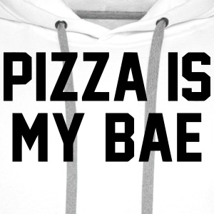 PIZZA IS MY BABE T-Shirts - Men's Premium Hoodie