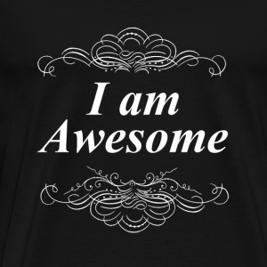 I am Awesome Tank Tops - Men's Premium T-Shirt